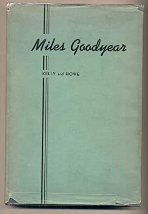 Miles Goodyear: First Citizen of Utah--Trapper, Trader: Kelly, Charles and