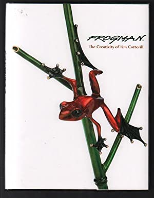 Frogman: The Creativity of Tim Cotterill: Cotterill, Tim