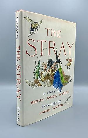 The Stray: Wyeth, Betsy James;