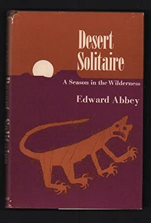 Desert solitaire literary analysis