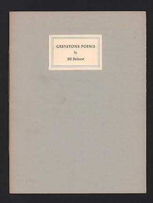 Greystone Poems (Maya Quarto Eleven): Bathurst, Bill
