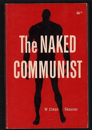 The Naked Communist: Skousen, W. Cleon