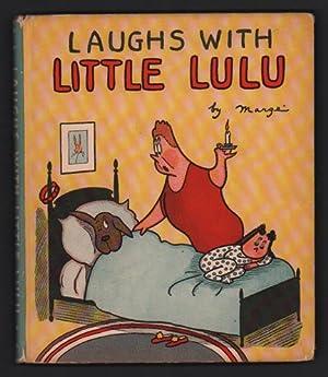 Laughs with Little Lulu: Margé [Marjorie Henderson
