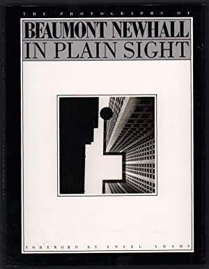 In Plain Sight: The Photographs of Beaumont: Newhall, Beaumont; Foreword