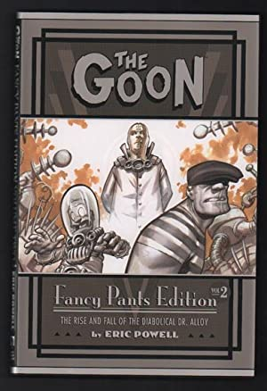 The Goon: Fancy Pants Edition, Volume 2. The Rise and Fall of the Diabolical Dr. Alloy