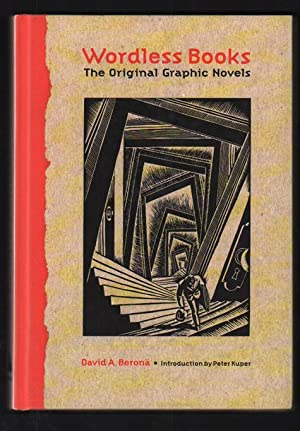 Wordless Books:; The Original Graphic Novel