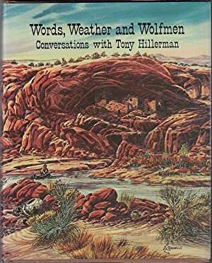 Words, Weather and Wolfmen: Conversations with Tony Hillerman