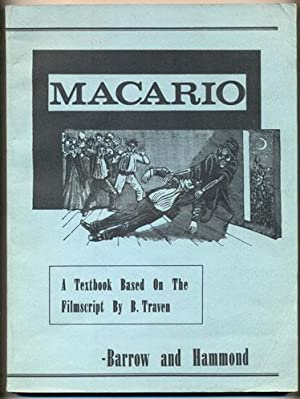 Macario: A textbook based on a filmscript: Barrow, Leo L.;