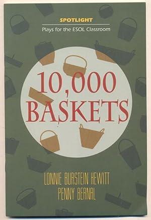 10,000 Baskets: Traven, B.]; Lonnie Burnstein Hewitt