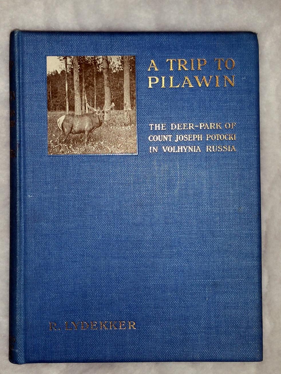A Trip to Pilawin by Richard Lydekker