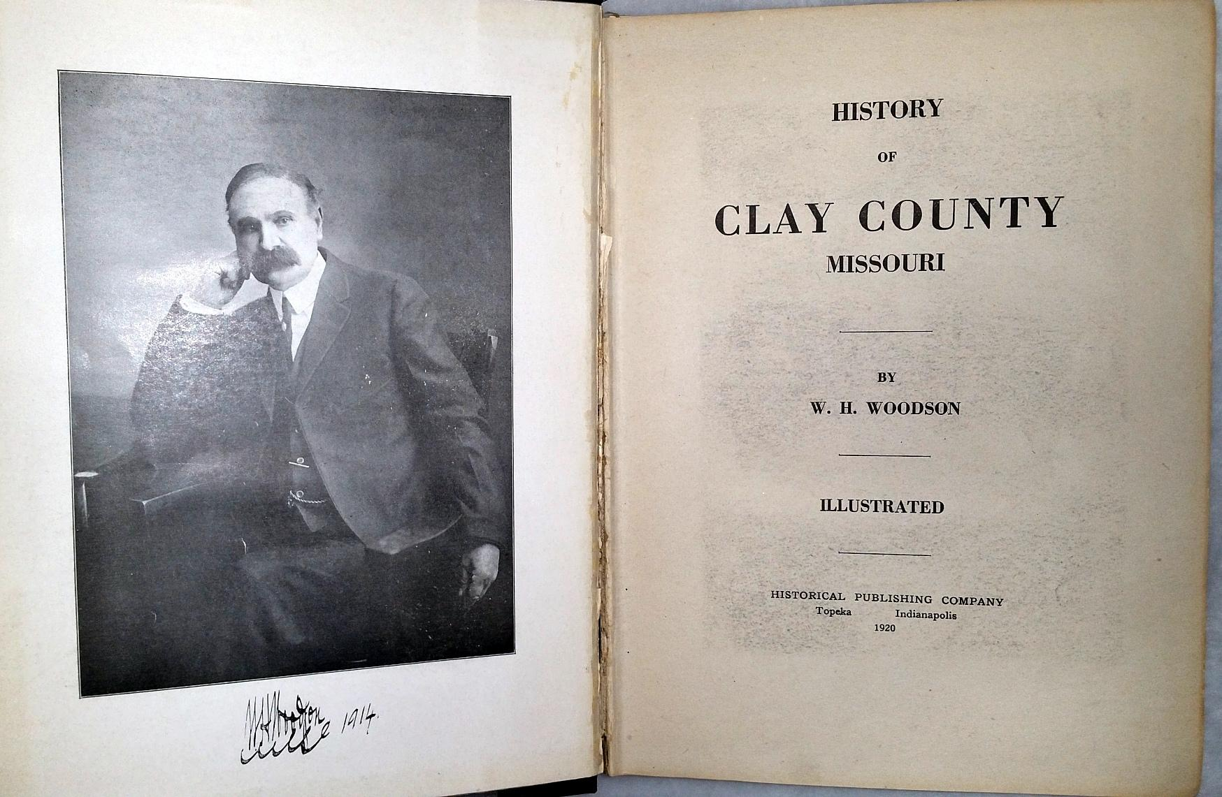 History of Clay County Missouri: Woodson, W. H.