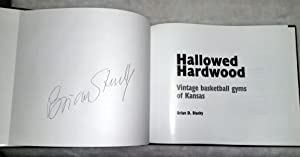 Hallowed Hardwood: Vintage Basketball Gyms of Kansas: Stucky, Brian D.