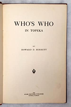 Who's Who In Topeka: Berrett, Howard D.