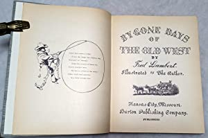 By Gone Days of the Old West: Lambert, Fred
