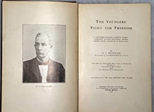 The Youngers' Fight for Freedom: A Southern Soldier's Twenty Years' Campaign to Open...
