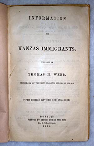 Information for Kanzas Immigrants: Webb, Thomas H.