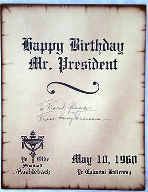 Happy Birthday Mr. President: Program from the: Truman, Harry