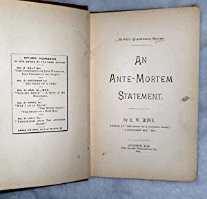An Ante-Mortem Statement: Howe, E. W.