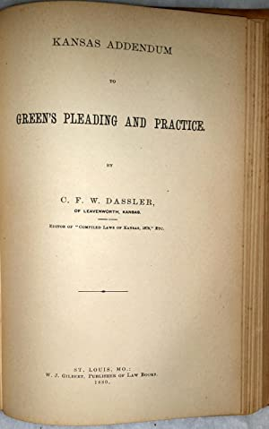 A General Treatise on Pleading and Practice in Civil Proceedings at Law and In Equity under the ...