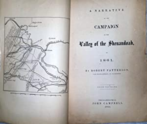 A Narrative of the Campaign in the Valley of the Shenandoah, In 1861: Patterson, Robert
