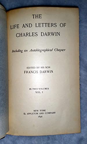 The Life and Letters of Charles Darwin, Including an Autobiographical Chapter (Two Volumes): Darwin...
