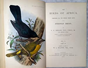 The Birds of Africa, Comprising All the Species Which Occur in the Ethiopian Region (Five Volumes ...