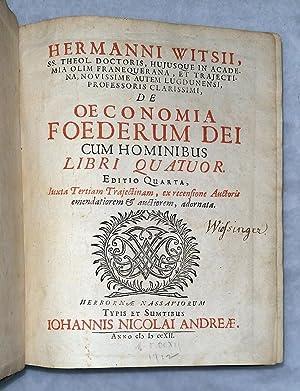 De Oeconomia Foederum Dei Cum Hominibus [The Economy of the Covnants Between God and Man] [with] [...