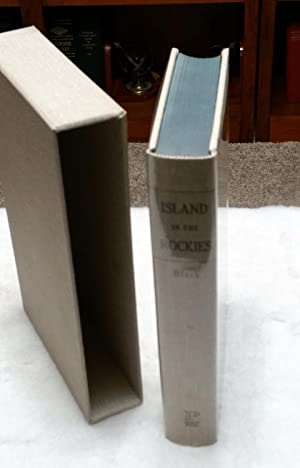 Island in the Rockies: The History of Grand County, Colorado, to 1930: Black, Robert C., III