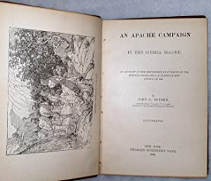 An Apache Campaign in the Sierra Madre: An Account of the Expedition in Pursuit of the Hostile ...