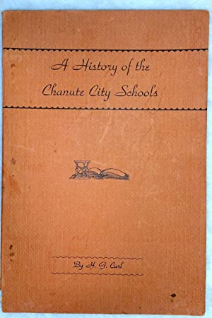 A History of the Chanute City Schools
