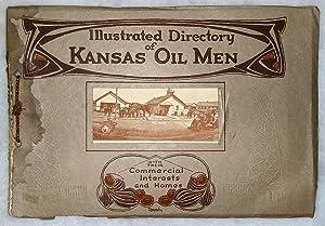 Illustrated Directory Of Kansas Oil Men