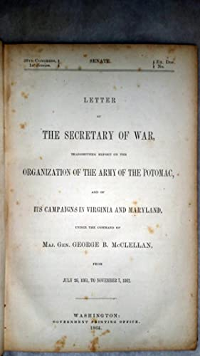 Letter of the Secretary of War Transmitting Report on the Organization of the Army of the Potomac, ...