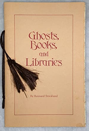 Ghosts, Books, and Libraries: An Address Delivered: Strickland, Rennard