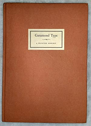 An Exhibit of Garamond Type with Appropriate Ornaments, Being the third of a series of Books ...