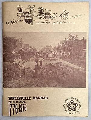 Wellsville Kansas, Bicentennial 1776-1976: Romstedt, Donna Bosworth (Ed.)