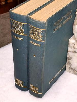Oceanic Birds of South America (Two Volumes): Murphy, Robert Cushman