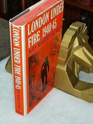 London Under Fire, 1940-1945: Henrey, Mrs. Robert