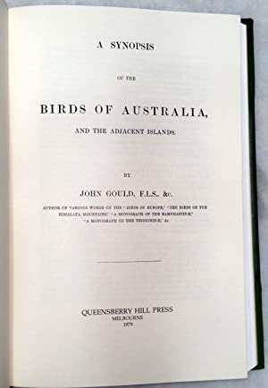 A Synopsis of the Birds of Australia and the Adjacent Islands: Gould, John
