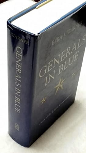 Generals in Blue: Lives Of the Union: Warner, Ezra J.