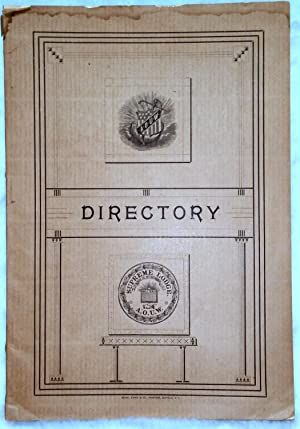 Directory of Supreme, Grand and Subordinate Lodges of the Ancient Order United Workmen for the Ye...