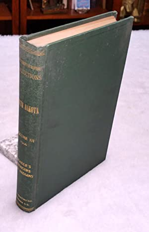 South Dakota Historical Collections, Volume III, 1906