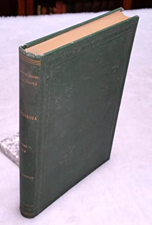 South Dakota Historical Collections, Volume V, 1910