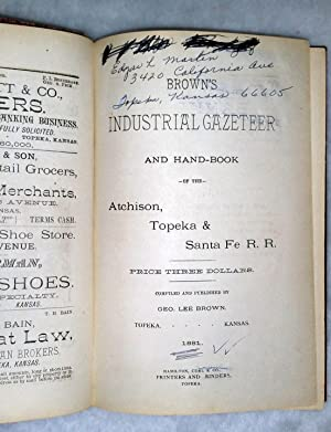 Brown's Industrial Gazetteer and Hand-Book of the Atchison, Topeka & Santa Fe R. R.: Brown...