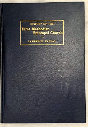 The History of the First Methodist Episcopal Church of Lawrence, Kansas: Clarke, Mary Patterson