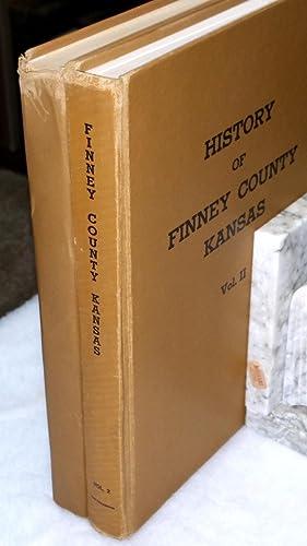 History of Finney County, Kansas (Volumes I & II): Kersey, Ralph T. & Leanna G. Stotts (Staff)