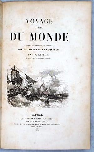 Voyage Autour Du Monde Entrepris Par Ordre Du Gouvernement Sur La Corvette La Coquille (Two Volumes...