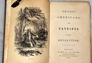 Eminent Americans and Patriots of the Revolution