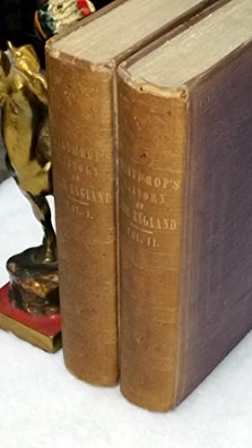 The History of New England from 1630 to 1649. With Notes to Illustrate. [by James Savage] (Two ...