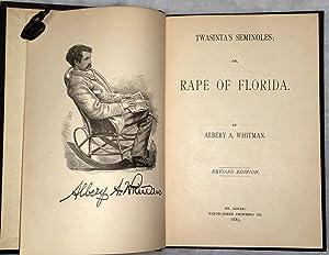 Twasinta's Seminoles; or, Rape of Florida: Whitman, Albery A.