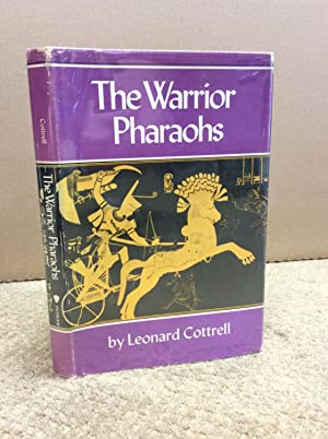 THE WARRIOR PHARAOHS.: Leonard Cottrell.